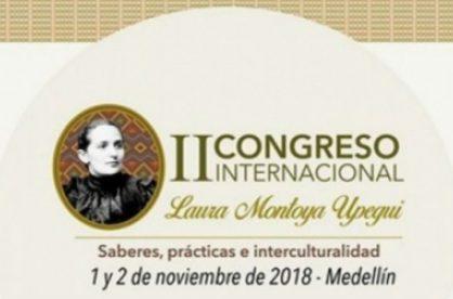 Medellín sede del II Congreso Internacional Laura Montoya Upegui