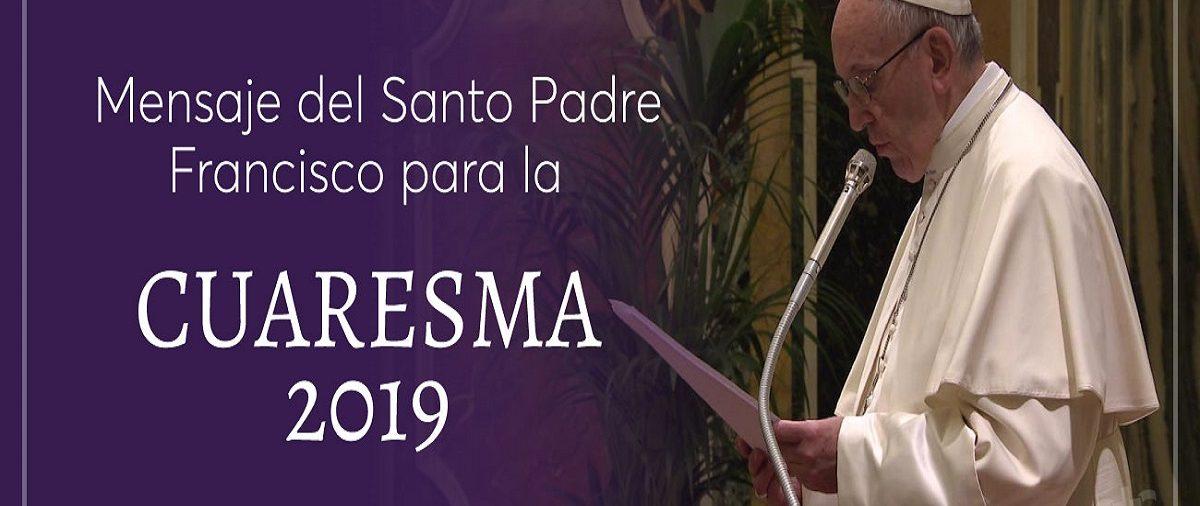 Mensaje de Cuaresma - Papa Francisco