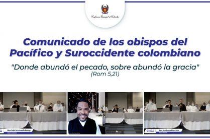 Comunicado de los Obispos del Pacífico y Sur Occidente Colombiano
