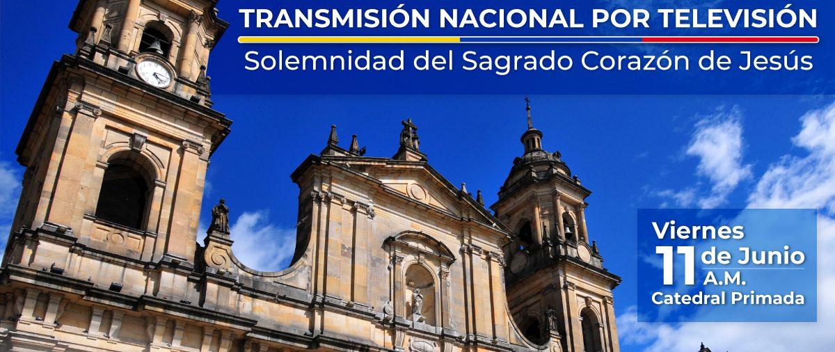 Transmisión por televisión de la solemnidad del Sagrado Corazón de Jesús