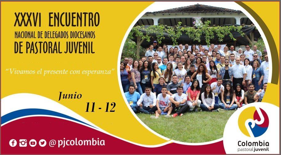 Encuentro Nacional de Pastoral Juvenil