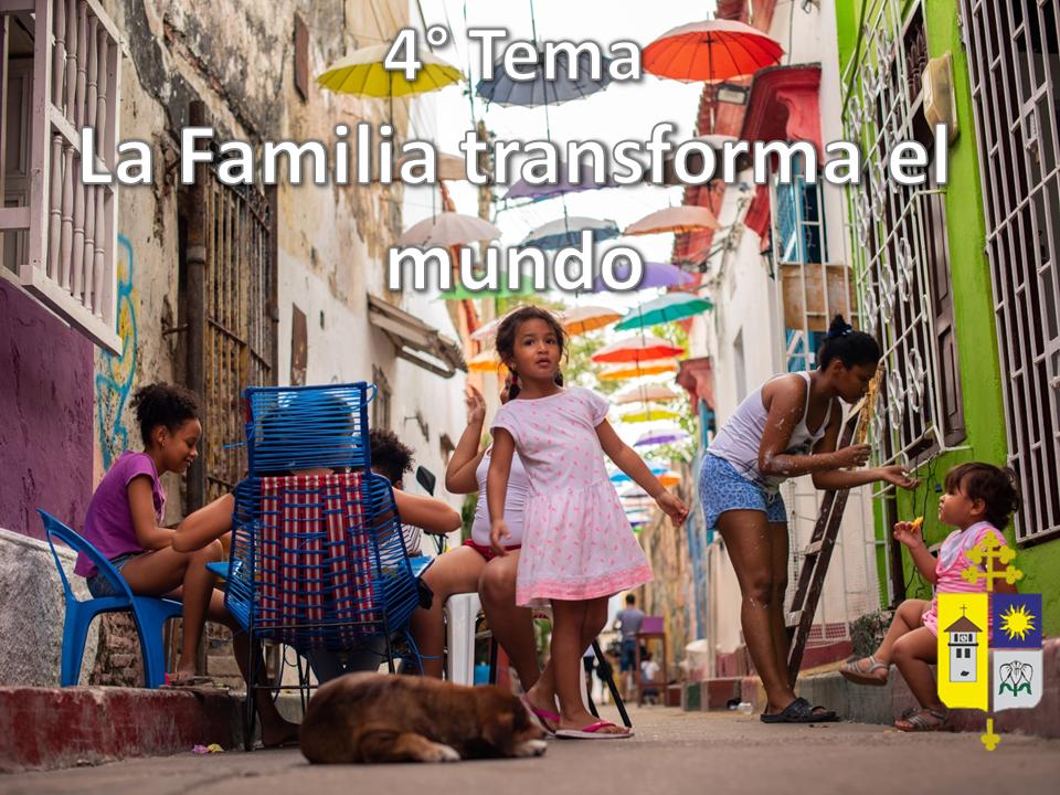 La Familia transforma el mundo